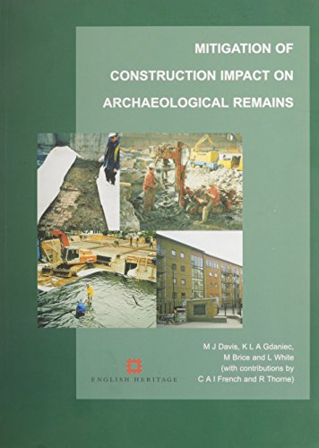 9781901992472: Mitigation Of Construction Impact On Archaeological Remains: 1