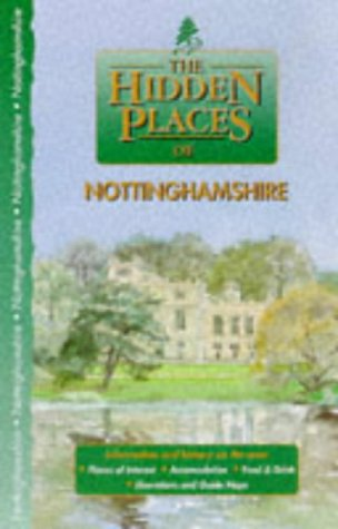 9781902007069: The Hidden Places of Nottinghamshire (Hidden Places Travel Guides)