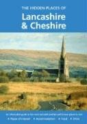 9781902007670: Hidden Places of Lancashire and Cheshire: Including the Isle of Man (The Hidden Places Series)