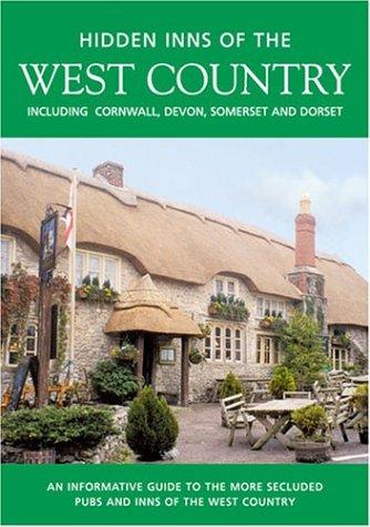 9781902007878: HIDDEN INNS OF THE WEST COUNTRY: Including Cornwall, Devon, Somerset and Dorset (The Hidden Inns)