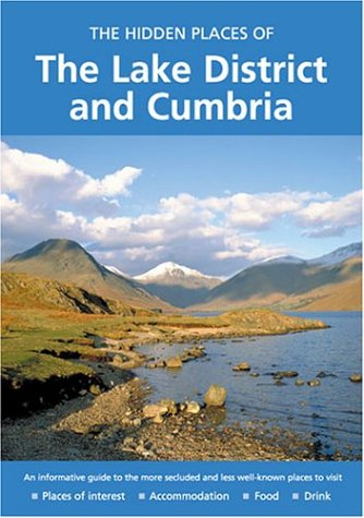 9781902007939: HIDDEN PLACES OF THE LAKE DISTRICT AND CUMBRIA (The Hidden Places Series)