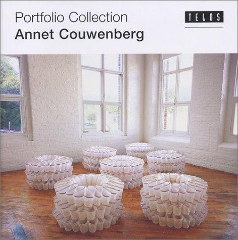 Annet Couwenberg (portfolio collection) (v. 26): Couwenberg, Annet, Rubino, Debra, Auther, Elissa, ...