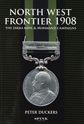 North West Frontier 1908. The Zakka Khel: DUCKERS, P.
