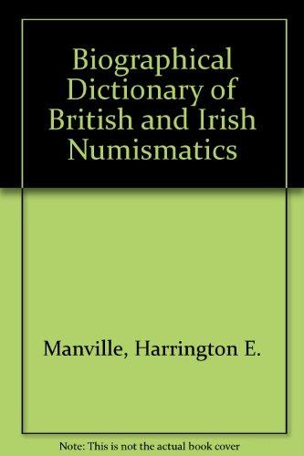 9781902040936: Biographical Dictionary of British and Irish Numismatics