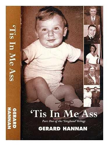 9781902071015: Tis in Me Ass