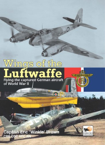 Wings of the Luftwaffe: Flying the Captured German Aircraft of World War II: Brown, Eric 'Winkle'