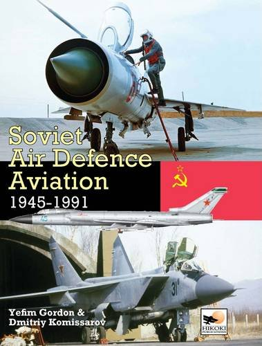 9781902109251: Soviet Air Defence Aviation 1945-1991