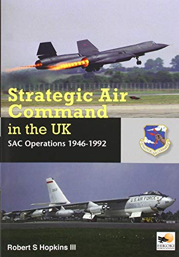 9781902109565: SAC in the UK: Reflex, Refuelling, and Reconnaissance, 1946-1992