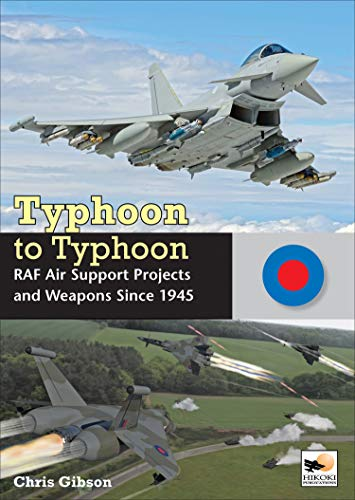 9781902109596: Typhoon to Typhoon: RAF Air Support Projects and Weapons Since 1945