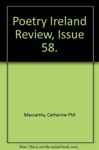 Poetry Ireland Review 58: Autumn 1998 (Poetry: MacCarthy, Catherine Phil