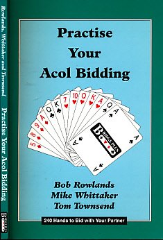 9781902123035: Practise Your Acol Bidding: 240 Hands to Bid with Your Partner (Bridge Plus practice series)