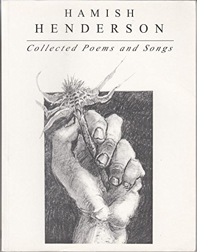 Hamish Henderson Collected Poems and Songs