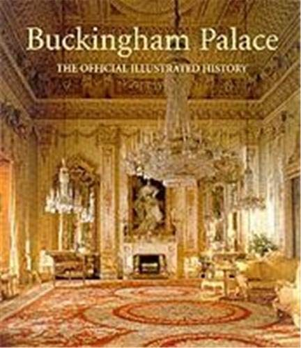 9781902163185: Buckingham Palace: The Official Illustrated History