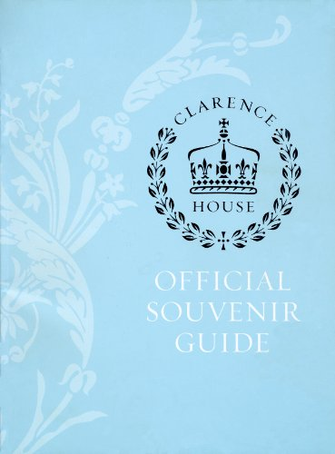 Clarence House: Official Souvenier Guide