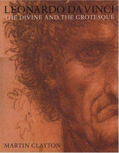 9781902163970: Leonardo Da Vinci: The Divine And The Grotesque