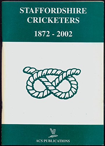 9781902171739: Staffordshire Cricketers