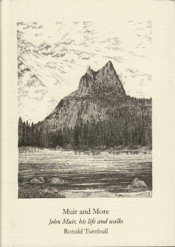 9781902173276: Muir and More: John Muir, His Life and Walks