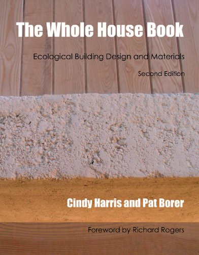 9781902175225: The Whole House Book: Ecological Building Design and Materials