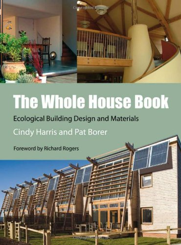9781902175546: The Whole House Book: Ecological Building Design and Materials