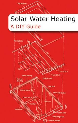 Solar Water Heating - A DIY Guide