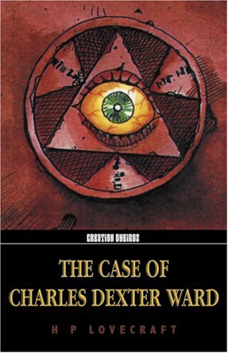 9781902197258: The Case Of Charles Dexter Ward