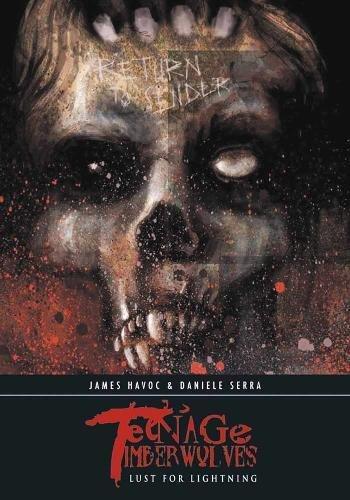 Teenage Timberwolves: Lust for Lightning: James Havoc