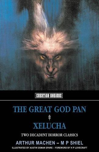 9781902197340: The Great God Pan: & Xelucha