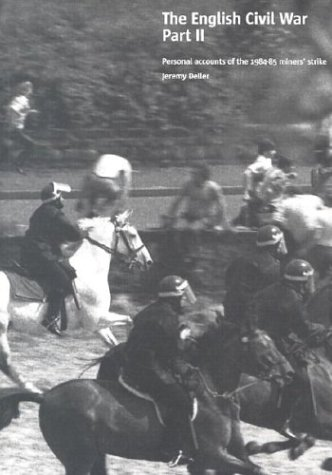 Jeremy Deller: The English Civil War -: Boyes, Georgina, McLoughlin,