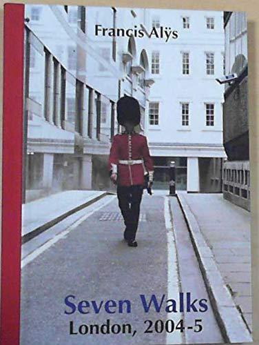 9781902201184: Francis Alÿs: Seven Walks, London, 2004-5