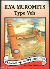 9781902207131: Windsock Datafile Special No.3 Sikorsky Ilya Muromets Type Veh - Classics of WW1 Aviation Volume 3
