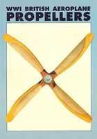 WWI BRITISH AEROPLANE PROPELLERS (WINDSOCK DATAFILE SPECIAL)