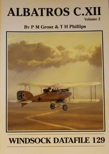 9781902207896: Windsock Datafile No. 129 - Albatros C.XII Volume 2