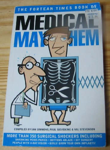 "Fortean Times"" Book of Medical Mayhem"