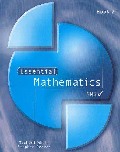 Essential Mathematics: Bk. 7f: White, Michael