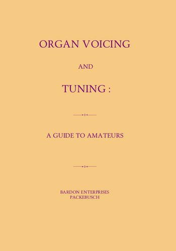 9781902222240: Organ Voicing and Tuning: A Guide to Amateurs