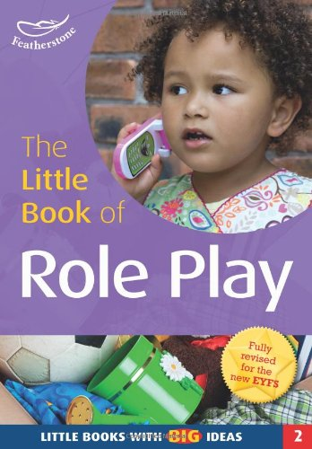 The Little Book of Role Play (Little Books) (9781902233628) by Featherstone, Sally