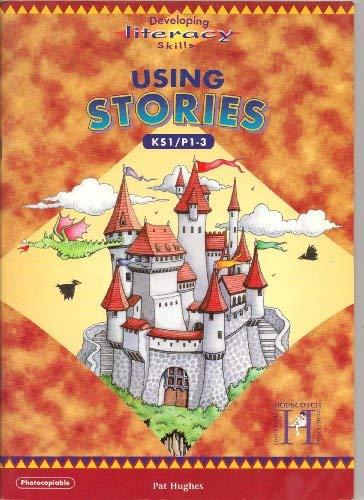 Using Stories 1/2: Key Stage 1 Pt.: Hughes, Pat