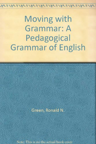 9781902264066: Moving with Grammar: A Pedagogical Grammar of English