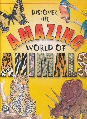 Discover the Amazing World of Animals: Steve Parker, Wendy