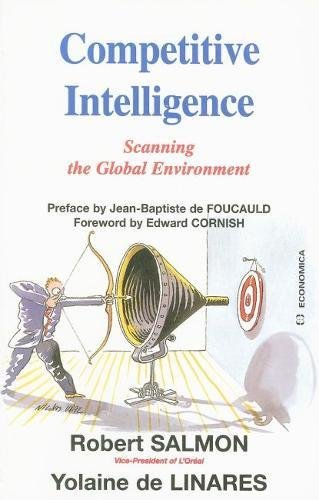 Competitive Intelligence: Scanning the Global Environment: Robert Salmon