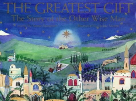 9781902283708: The Greatest Gift: The Story of the Other Wise Man