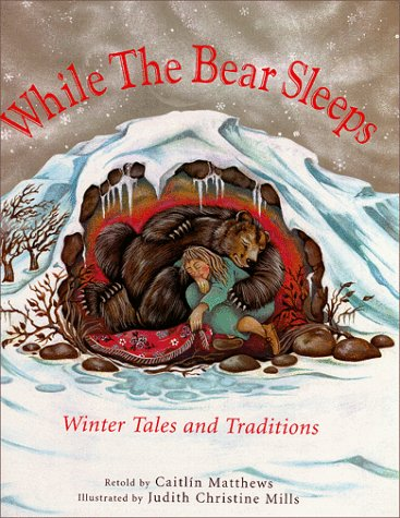 9781902283814: While the Bear Sleeps: Winter Tales and Traditions