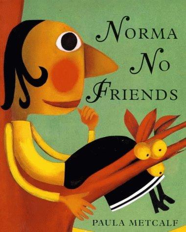 Norma No Friends (Barefoot Beginners S): Paula Metcalf