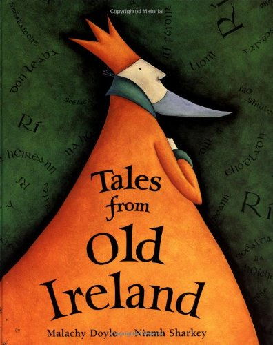 Tales from Old Ireland: Malachy Doyle