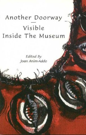 Anothor Dodrway: Visible Inside the Museum (Paperback): Joan Anim-Addo