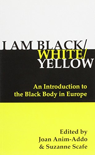 I Am Black/White/Yellow: An Introduction to the: Anim-Addo, Joan (Editor)/