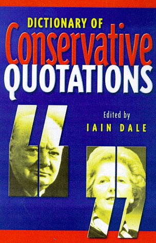 9781902301150: Dictionary of Conservative Quotations
