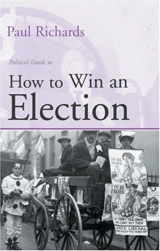 9781902301570: How to Win an Election
