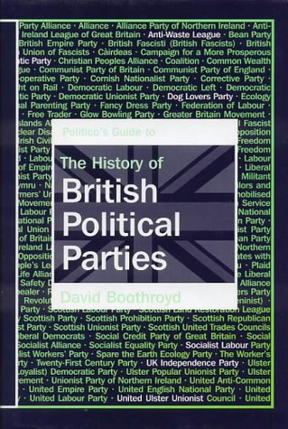 9781902301594: Politico's Guide to The History of British Political Parties.