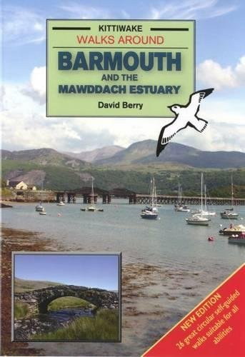 Walks Around Barmouth and the Mawddach Estuary (1902302818) by David Berry Dr